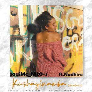 soulMc_Nito-s ft Nadhira – Kushayinamba (Vocal Mix)