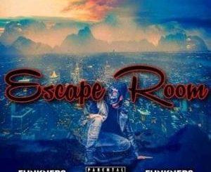FunkNero Uzok'dlalela – Escape Room Mp3 Download Fakaza
