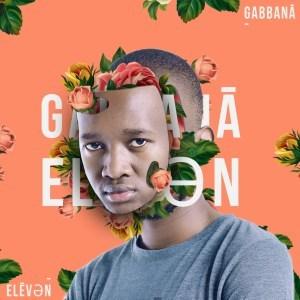 ALBUM: Gabbana – Eleven