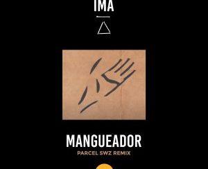 Ímã, Cacau de Sá – Mangueador (Parcel SWZ Remix)