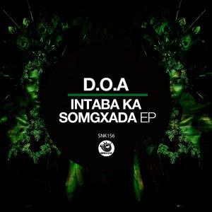 D.O.A – Intaba Ka Somgxada