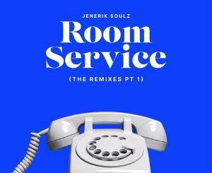 Jenerik Soulz – Room Service (Chymamusique Retro Remix)