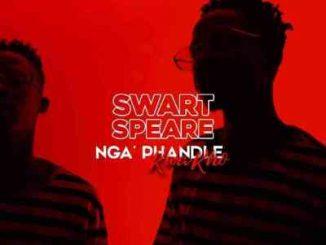 Swartspeare – Ngaphandle Kwakho