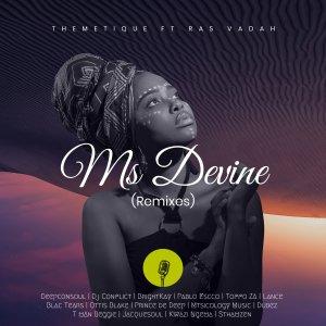 Themetique, Ras Vadah – Ms Devine (Deepconsoul & Dj Conflict Memories Of You Mix)