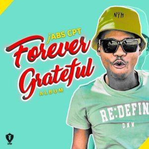 Jabs CPT – Forever Grateful Album