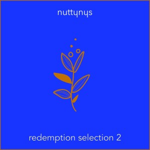 Nutty Nys – Redemption Selection 2 (Mixtape)
