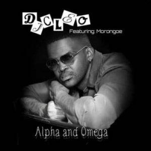 Dj Cleo – Alpha And Omega Ft. Morongoe