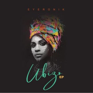 EP: EyeRonik – Ubizo
