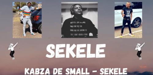 Kabza De Small – SEKELE