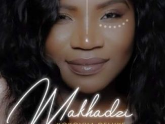 Makhadzi – Mjojo Ft. Mlindo The Vocalist