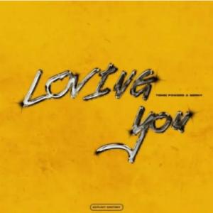 TembiPowers – Loving You Ft. Berny