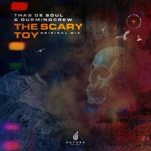 Thab De Soul & OurMindCrew – The Scary Toy