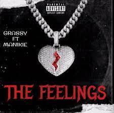Grassy ft Manikie – The Feelings (Amapiano 2021)