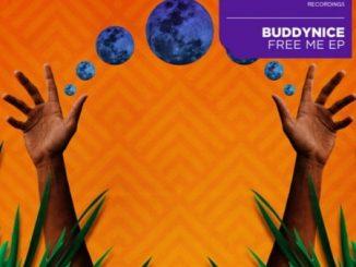 Ep: Buddynice – Free Me