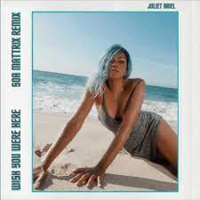 Juliet Ariel – Wish You Were Here Ft. Soa Mattrix