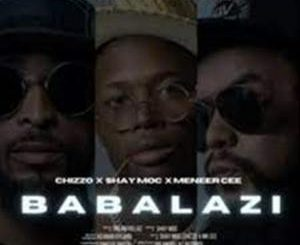 DJ Maphorisa, Meneer Cee & Dream Killaz – Babalazi