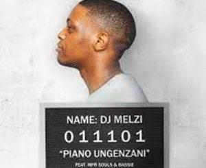 DJ Melzi – Piano Ungenzani Ft. MFR Souls