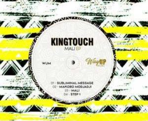 KingTouch – Mali EP