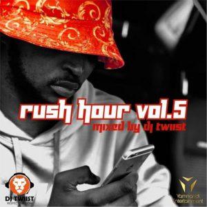 Dj Twiist – Rush Hour Vol 5 (Mixtape)