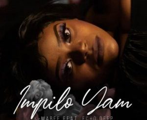 K Mabee – Impilo Yam ft. Echo Deep