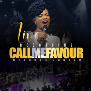 Deborah Lukalu – Call Me Favour Album Zip