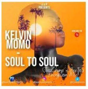 Kelvin Momo – Soul to Soul (JussChyna x PreeTjo's Encryption Mix)