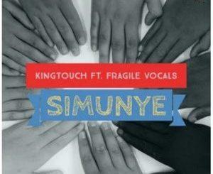KingTouch – Simunye (Vocal Mix) Ft. Fragile Vocals