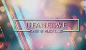 Spirit Of Praise Choir – Ufanelwe